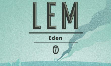 Eden – piekło zwane rajem